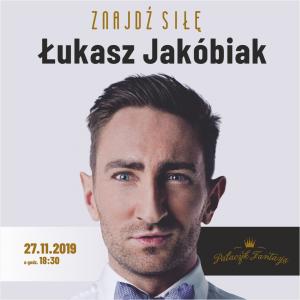 Łukasz Jakóbiak – Znajdź siłę